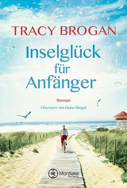 Inselglück für Anfänger von Brogan,  Tracy, Bürgel,  Diana