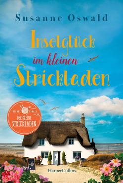 Inselglück im kleinen Strickladen von Oswald,  Susanne