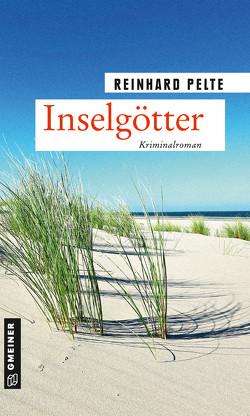 Inselgötter von Pelte,  Reinhard