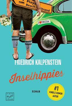 Inselhippies von Kalpenstein,  Friedrich
