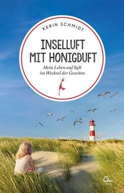 Inselluft mit Honigduft von Schmidt,  Kerin