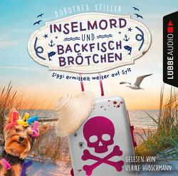 Inselmord & Backfischbrötchen von Hübschmann,  Ulrike, Stiller,  Dorothea
