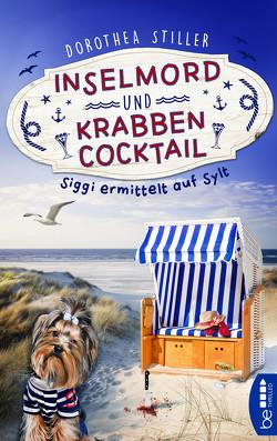Inselmord & Krabbencocktail von Stiller,  Dorothea