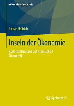 Inseln der Ökonomie von Helbich,  Lukas