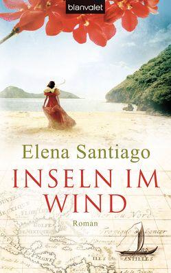 Inseln im Wind von Santiago,  Elena
