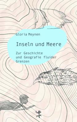 Inseln und Meere von Meynen,  Gloria