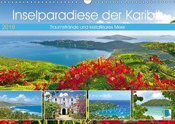 Inselparadiese der Karibik (Wandkalender 2019 DIN A3 quer) von CALVENDO