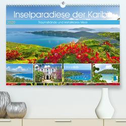 Inselparadiese der Karibik (Premium, hochwertiger DIN A2 Wandkalender 2020, Kunstdruck in Hochglanz) von CALVENDO