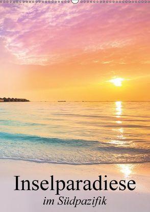 Inselparadiese im Südpazifik (Wandkalender 2018 DIN A2 hoch) von Stanzer,  Elisabeth