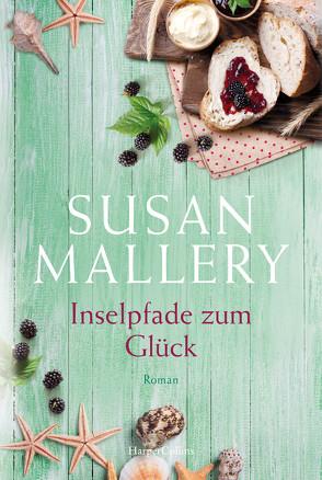 Inselpfade zum Glück von Mallery,  Susan, Senn,  Ivonne