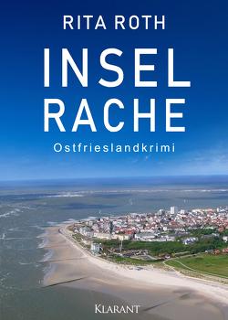 Inselrache. Ostfrieslandkrimi von Roth,  Rita