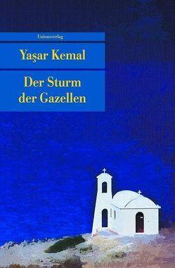 Der Sturm der Gazellen von Cornelius Bischoff, Yaşar Kemal