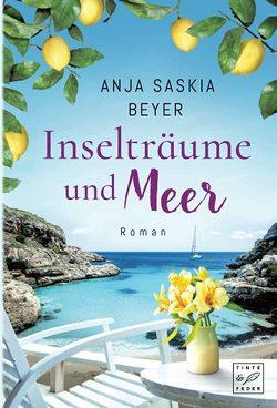 Inselträume und Meer von Beyer,  Anja Saskia