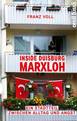Inside Duisburg-Marxloh von Voll,  Franz