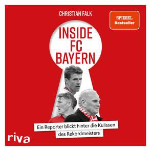 Inside FC Bayern von Falk,  Christian, Thoma,  Uwe