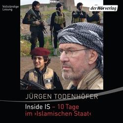 Inside IS – 10 Tage im 'Islamischen Staat' von Koch,  Michael-Che, Martin,  Thomas Balou, Todenhöfer,  Jürgen