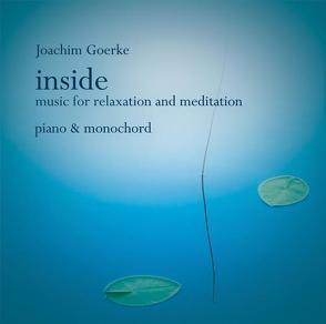 Inside – Music for Relaxation and Meditation von Goerke,  Joachim