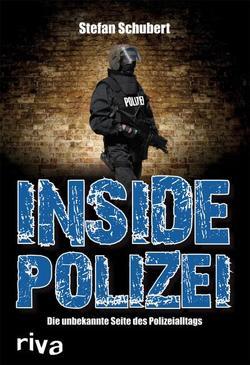 Inside Polizei von Schubert,  Stefan