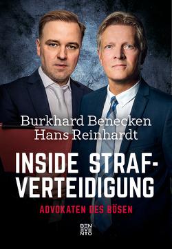 Inside Strafverteidigung von Benecken,  Burkhard, Reinhardt,  Hans