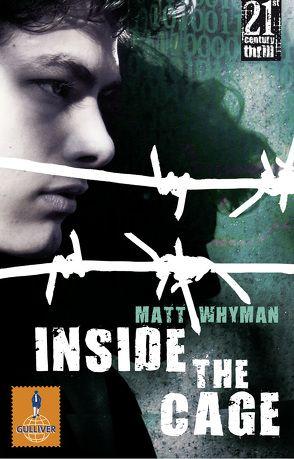 Inside the Cage von Kohlhammer,  Michael, Niere,  Cornelia, Whyman,  Matt