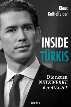 Inside Türkis von Knittelfelder,  Klaus