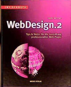 Insiderbuch WebDesign 2 von Koch,  Claudia, Weinman,  Lynda