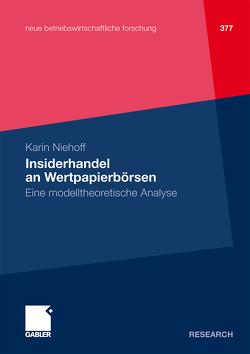 Insiderhandel an Wertpapierbörsen von Niehoff,  Karin