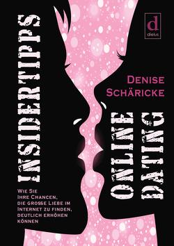 Insidertipps – Online Dating von Schäricke,  Denise