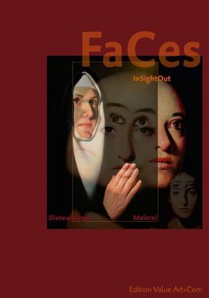 InSightOut — Faces — Dietmar Gross Malerei (Tischaufsteller DIN A5 hoch) von Weber,  Andreas