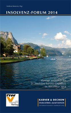 Insolvenz-Forum 2014 von Konecny,  Andreas