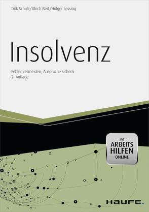 Insolvenz – mit Arbeitshilfen online von Bert,  Ulrich, Lessing,  Holger, Schulz,  Dirk