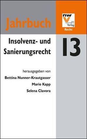 Insolvenz- und Sanierungsrecht von Clavora,  Selena, Kapp,  Mario, Nunner-Krautgasser,  Bettina