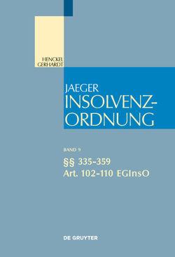 Insolvenzordnung / §§ 335-359; Art. 102-110 EGInsO von Mankowski,  Peter, Schmidt,  Jessica