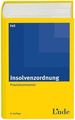 Insolvenzordnung von Feil,  Erich