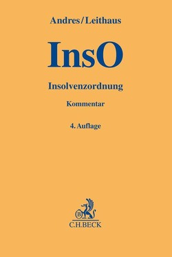 Insolvenzordnung (InsO) von Andres,  Dirk, Dahl,  Michael, Leithaus,  Rolf