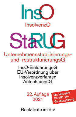 Insolvenzordnung (InsO) / Unternehmensstabilisierungs- und -restrukturierungsgesetz (StaRUG)