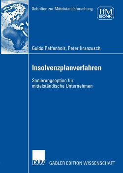 Insolvenzplanverfahren von Kranzusch,  Peter, Paffenholz,  Guido