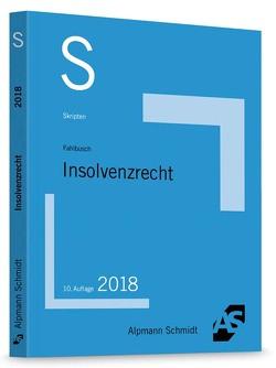 Skript Insolvenzrecht von Fahlbusch,  Wolfgang C.