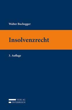 Insolvenzrecht von Buchegger,  Walter
