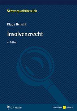 Insolvenzrecht von Reischl,  Klaus