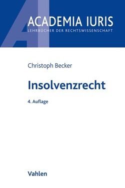 Insolvenzrecht von Becker,  Christoph