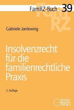 Insolvenzrecht für die familienrechtliche Praxis von Janlewing,  Gabriele