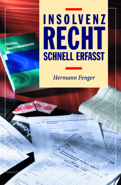 Insolvenzrecht – Schnell erfasst von Fenger,  Hermann