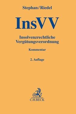 Insolvenzrechtliche Vergütungsverordnung von Riedel,  Ernst, Stephan,  Guido