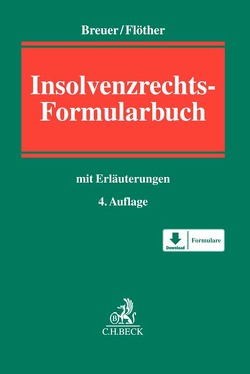 Insolvenzrechts-Formularbuch von Breuer,  Wolfgang, Flöther,  Lucas F.