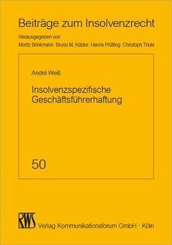 Insolvenzspezifische Geschäftsführerhaftung von Weiß,  André Torsten
