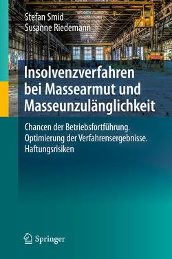 Insolvenzverfahren bei Massearmut und Masseunzulänglichkeit von Riedemann,  Susanne, Smid,  Stefan