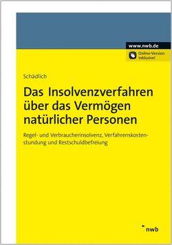 Insolvenzverfahren über das Vermögen natürlicher Personen von Schädlich,  Jörg