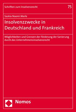 Insolvenzzwecke in Deutschland und Frankreich von Merle,  Saskia Naomi