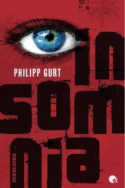 INSOMNIA von Gurt,  Philipp